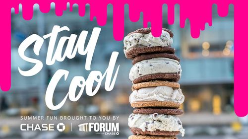Stay Cool with Chase & the Forum