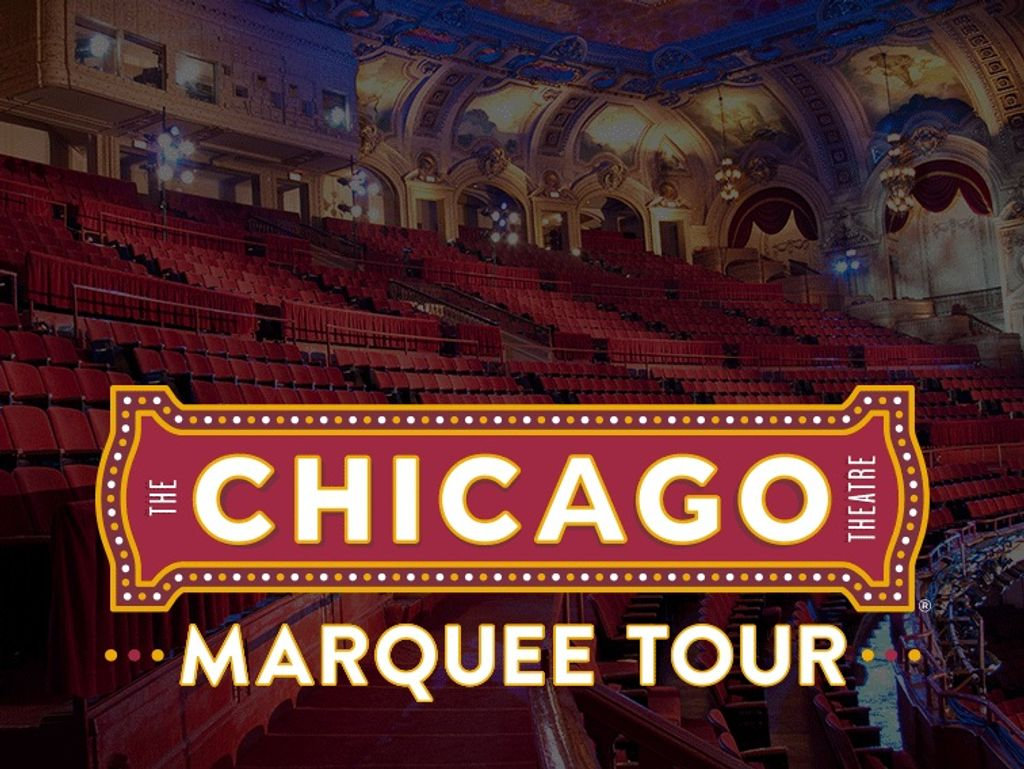 ** CANCELED ** Chicago Theatre Marquee Tour